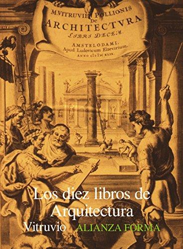 Los diez libros de arquitectura (Alianza forma (AF))