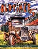 Adult Coloring Books for Men Oldtimer 5: Life Escapes Grayscale Adult Coloring Book 48 coloring pages of old timer vehicles, cars, trucks, planes, trains, wagons, buggy, tractors and more
