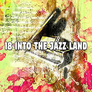 18 Into the Jazz Land