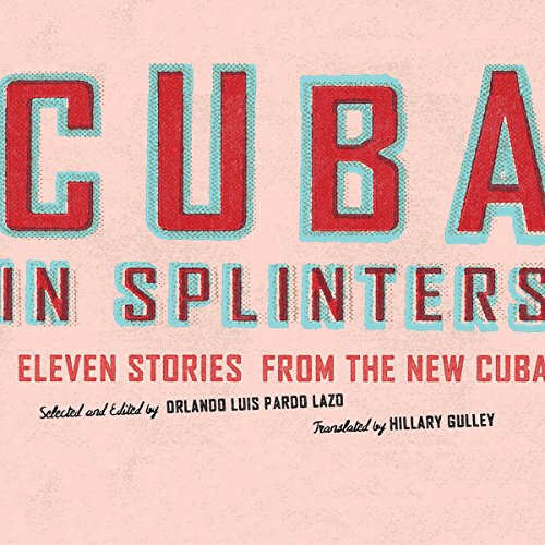 Cuba in Splinters audiobook cover art