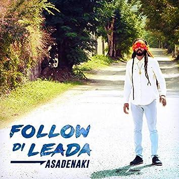 Follow Di Leada