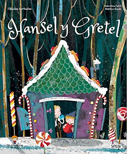 Hansel y Gretel (Fabulas cortadas)