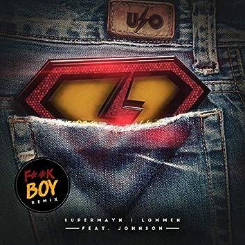 Supermayn i Lommen (F**k Boy Remix)