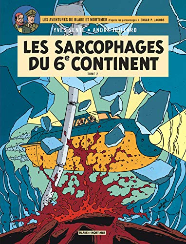 Blake & Mortimer - tome 17 - Les Sarcophages du 6e continent - Tome 2