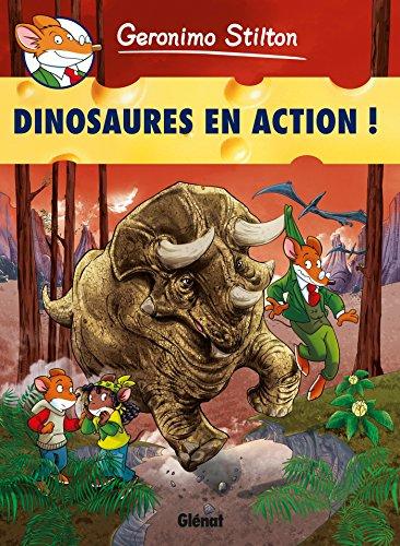 Geronimo Stilton - Tome 08: Dinosaures en action !
