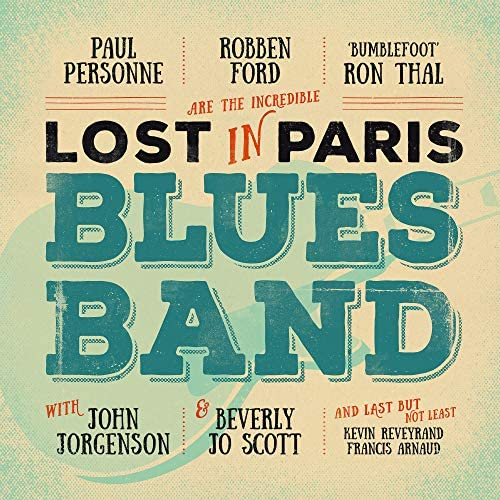 Robben Ford, Ron Thal & Paul Personne
