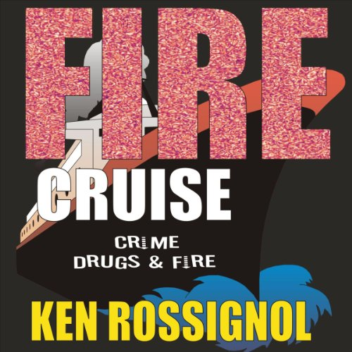 Fire Cruise audiobook cover art