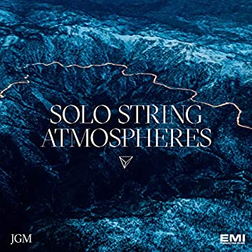 Solo String Atmospheres