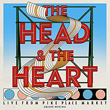 The Head and The Heart: Live From Pike Place Market (Amazon Original)