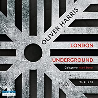 London Underground     Detective Nick Belsey 2              By:                                                                                                                                 Oliver Harris                               Narrated by:                                                                                                                                 Mark Bremer                      Length: 12 hrs and 34 mins     Not rated yet     Overall 0.0