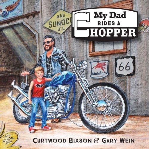 My Dad Rides a Chopper
