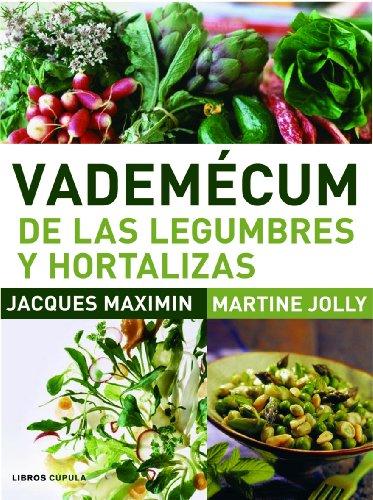 Vademécum de las legumbres y hortalizas (Cocina)