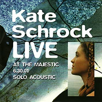 Live at the Majestic 6.30.01