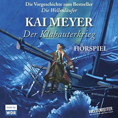 Der Klabauterkrieg                   By:                                                                                                                                 Kai Meyer                               Narrated by:                                                                                                                                 div.                      Length: 1 hr and 40 mins     Not rated yet     Overall 0.0