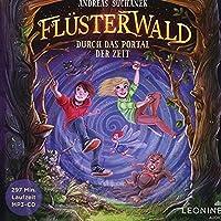 Fluesterwald - Durch das Portal der Zeit (Band 3)