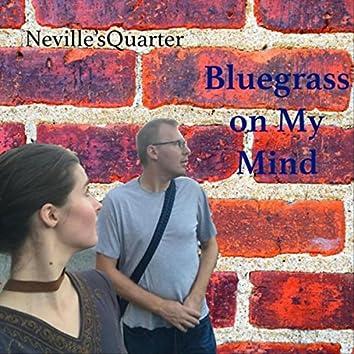 Bluegrass on My Mind