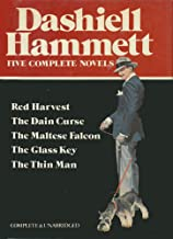 The Maltese Falcon, the Glass Key, the Thin Man, Red Harvest, the Dain Curse: 5 Novels in One Volume