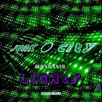 Metallic lights