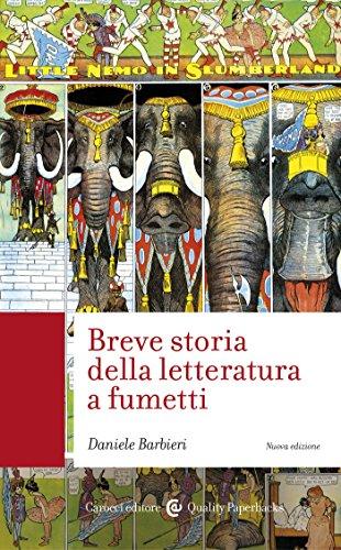 Breve storia della letteratura a fumetti (Quality paperbacks) (Italian Edition)