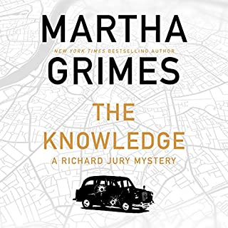 The Knowledge                   Written by:                                                                                                                                 Martha Grimes                               Narrated by:                                                                                                                                 Steve West                      Length: 12 hrs and 3 mins     4 ratings     Overall 4.0