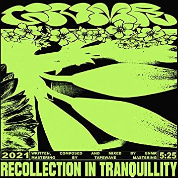 Recollection in Tranquillity