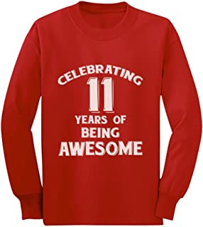 11 Years of Being Awesome! 11 Year Old Birthday Youth Kids Long Sleeve T-Shirt