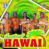 Tropical Hawai