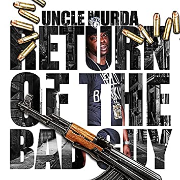 Return Of The Bad Guy
