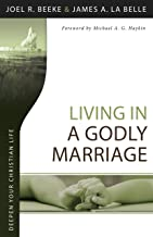 Living in a Godly Marriage (Deepen Your Christian Life Series)