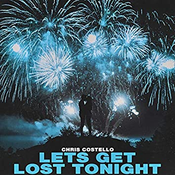 Lets Get Lost Tonight (Radio Edit)