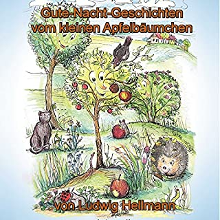 Gute-Nacht-Geschichten vom kleinen Apfelbäumchen 1 Titelbild
