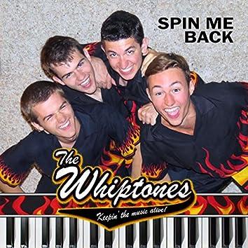 Spin Me Back