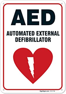 AED Sign, Automated External Defibrillator Sign, 10x7 Rust Free Aluminum, UV Printed, Easy to Mount Weather Resistant Long Lasting Ink Made in USA by SIGO SIGNS