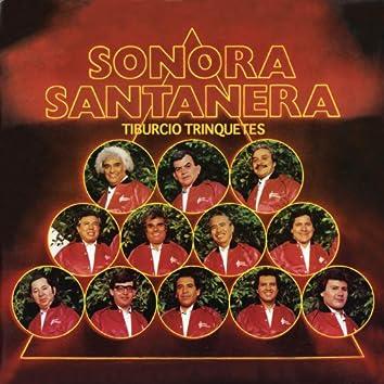 Sonora Santanera - Tiburcio Triquetes