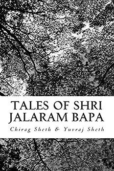 Paperback Tales of Shri Jalaram Bapa: : Jalaram Bapa ni Katha. True life tales of Shri Jalaram Bapa. These are real life short stories of Shri Jalaram Bapa. [Large Print] Book