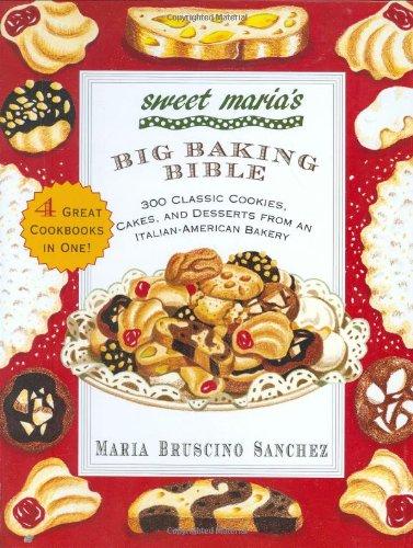 Sweet Maria's Big Baking Bible