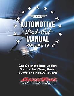 Access Tools Car Opening Manual: Unlock Cars Truck SUv's
