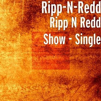 Ripp n Redd Show