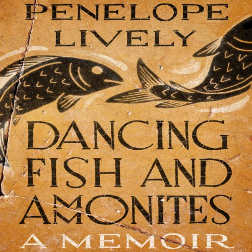 Dancing Fish and Ammonites audiobook cover art