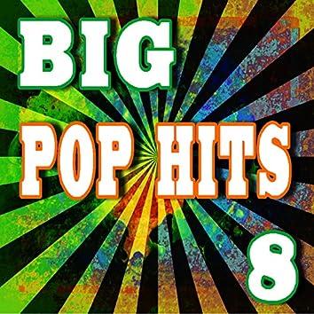 Big Pop Hits, Vol. 8 (Instrumental)