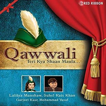 Qawwali..Teri Kya Shaan Maula