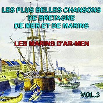 Les plus belles chansons de Bretagne, de mer et de marins vol. 3