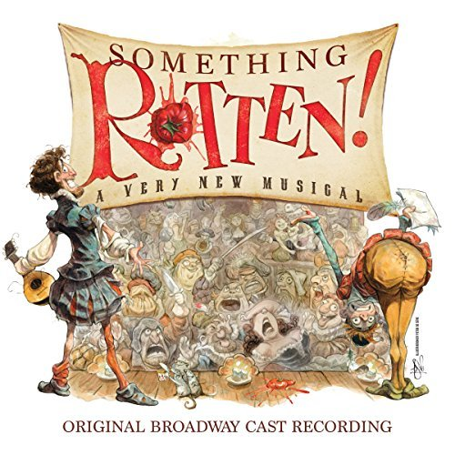 Something Rotten - A Very New Musical By Original Cast Recording (2015-07-17)