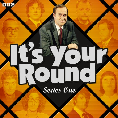 It's Your Round: Complete Series 1 audiobook cover art