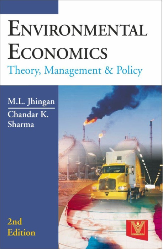 Environmental Economics (Theroy, Management & Policy)