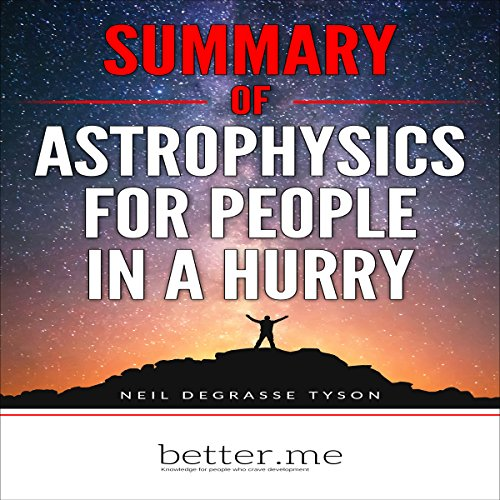 Summary of Astrophysics for People in a Hurry Titelbild