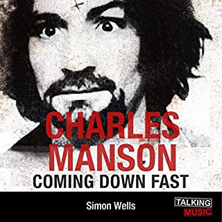 Charles Manson Coming Down Fast cover art