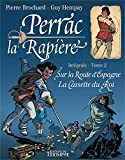 Perrac la Rapière, Intégrale Tome 2