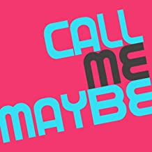 Call Me Maybe - Single