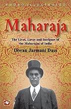 Maharaja by Diwan Jarmani Dass (2008-04-30)